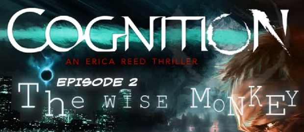 'Cognition: Episode 2 — The Wise Monkey' Review