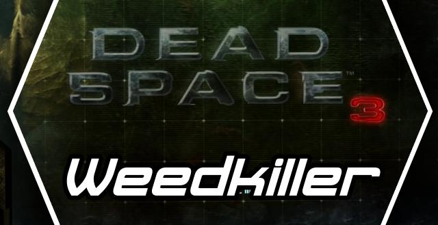 'Dead Space 3: Weedkiller' Achievement Guide