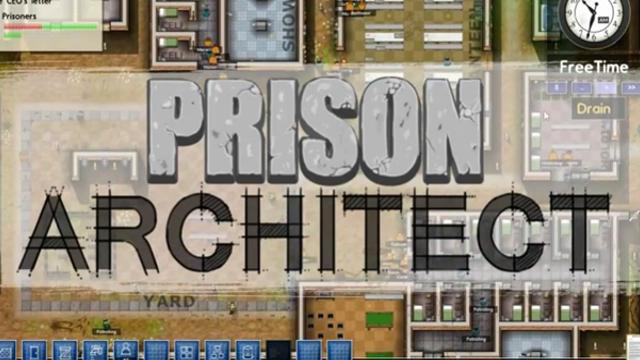 'Prison Architect' Alpha impressions, Part 1