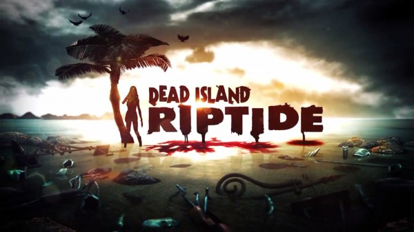 Check out a new trailer for 'Dead Island: Riptide'