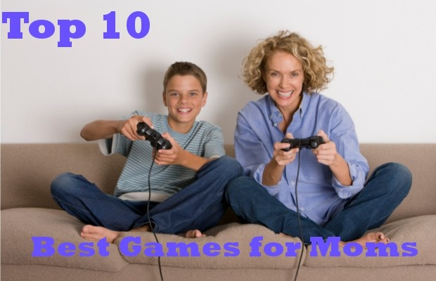 Top 10 Best Games for Moms