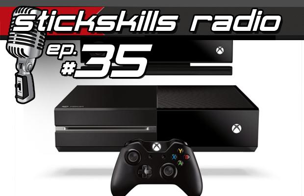 StickSkills Radio Episode 35 – Debating the Xbox One