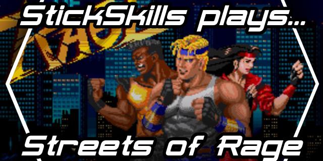 StickSkills Radio Plays: Streets of Rage (ft. Cast of Episode 32)