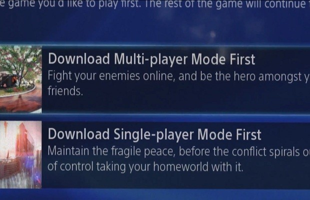 PS4 titles will allow you to download single or multiplayer first