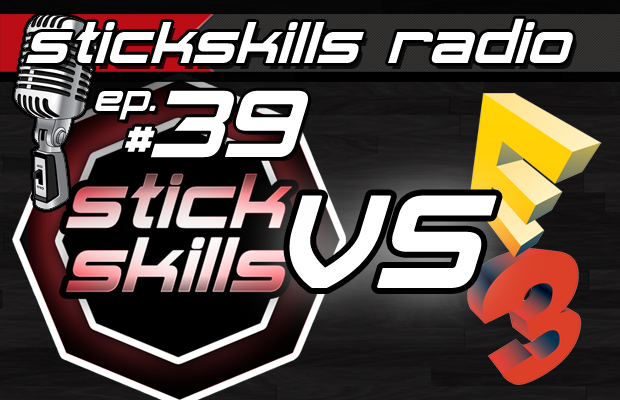 StickSkills Radio Episode 39: State of Decay's many problems & the E3 wrap-up
