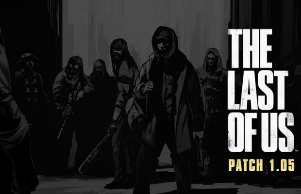 'The Last of Us' patch 1.05 & Abandoned Territories DLC now available