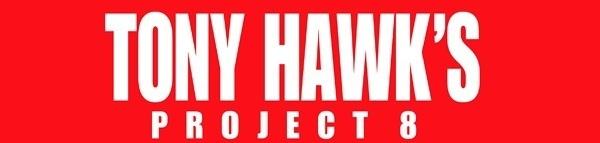 Tony Hawk Tuesdays – Is Eight Enough?